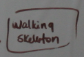 WalkingSkeleton