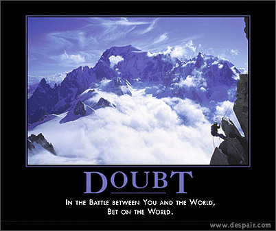 demotivational-poster-doubt