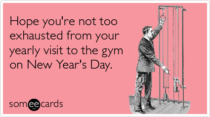 exhausted-yearly-gym-new-years-encouragement-ecards-someecards