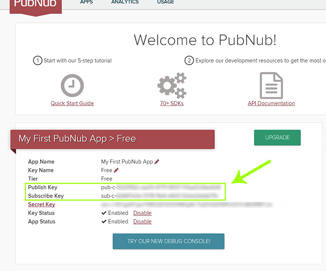 Publish and Subscribe keys in an existing PubNub account